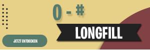 0 - #  Longfills