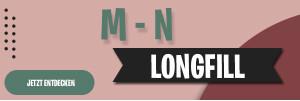 M - N Longfills