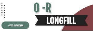 O - R Longfills