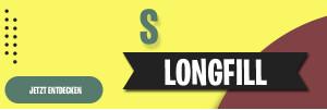 S - Longfills