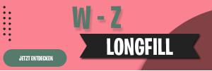 W - Z Longfills